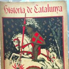 Libros antiguos: HISTORIA DE CATALUNYA. M.SERRA I ROCA (M.SEGUI EDITOR). SUELTA EN BUEN ESTADO. Lote 72074319