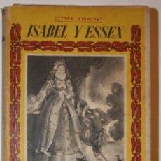 Libros antiguos: ISABEL Y ESSEX. Lote 72318123