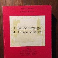Old books - Llibre de Privilegis de Cervera (1182-1456). Josep Hernando i Delgado et alii. - 72746355