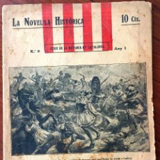 Libros antiguos: LA NOVEL.LA HISTORICA (SERIE DE LA HISTORIA DE CATALUNYA). Lote 72900239