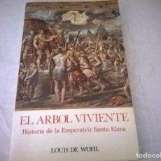 Libros antiguos: EL ARBOL VIVIENTE. Lote 73036175