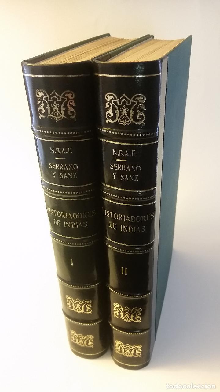 1909 - SERRANO Y SANZ - HISTORIADORES DE INDIAS - 2 TOMOS - BARTOLOMÉ DE LAS CASAS, CIEZA DE LEÓN... (Libros antiguos (hasta 1936), raros y curiosos - Historia Antigua)