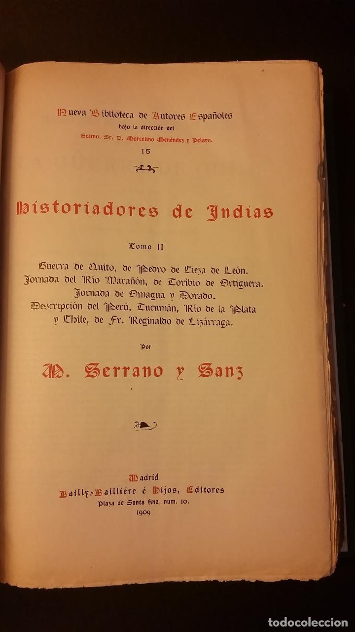 Libros antiguos: 1909 - SERRANO Y SANZ - HISTORIADORES DE INDIAS - 2 TOMOS - BARTOLOMÉ DE LAS CASAS, CIEZA DE LEÓN... - Foto 4 - 73468671