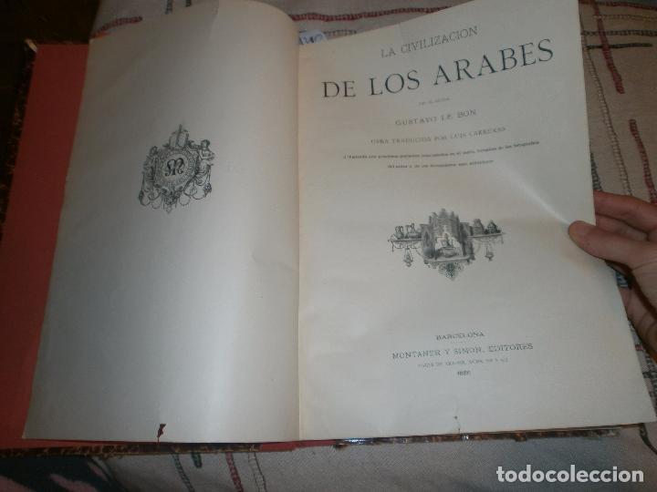 Libros antiguos: LA CIVILIZACIÓN DE LOS ARABES por Gustavo Le Bon. MONTANER Y SIMON EDITORES, 1886 - Foto 10 - 51924410