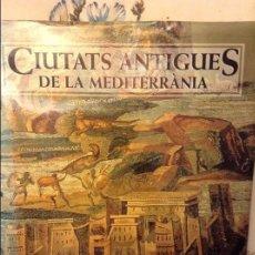 Libros antiguos: CIUTATS ANTIGUES DE LA MEDITERRANIA - MARC MAYER & ISABEL RODA -. Lote 74992447
