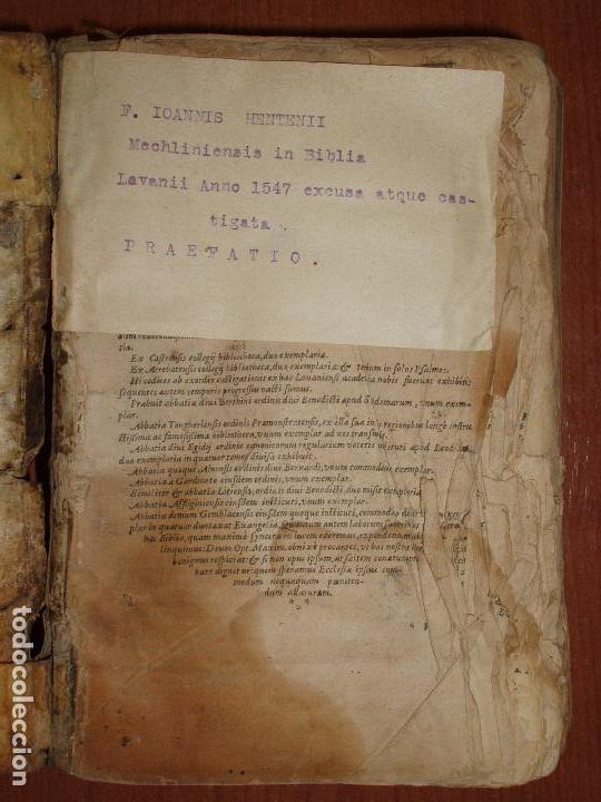 Libros antiguos: F. IOANNIS HENTENII, MECHLINIENSIS IN BIBLIA LAVANII, ANNO 1547, EXCUSA ATQUE CASTIGATA. PRAEFATIO. - Foto 3 - 75045155