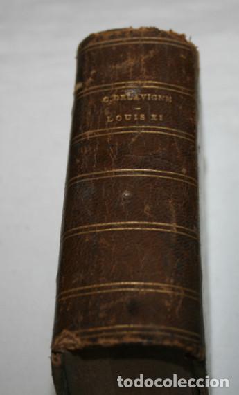 Libros antiguos: BONITO LIBRO PEQUEÑO ANTIGUO, LUIS XI TRAGEDIA, CASIMIR DELAVIGNE, BRUSELAS 1836 - Foto 2 - 75159619