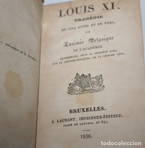 Libros antiguos: BONITO LIBRO PEQUEÑO ANTIGUO, LUIS XI TRAGEDIA, CASIMIR DELAVIGNE, BRUSELAS 1836 - Foto 3 - 75159619