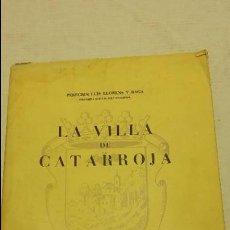 Libros antiguos: LA VILLA DE CATARROJA. Lote 75702463