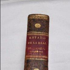 Libros antiguos: GUIA O ESTADO GENERAL DE LA REAL HACIENDA DE ESPAÑA, AÑO 1819 PARTE LEGISLATIVA. Lote 76914527