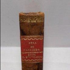 Libros antiguos: GUIA O ESTADO GENERAL DE LA REAL HACIENDA DE ESPAÑA, AÑO 1826 PARTE LEGISLATIVA. . Lote 76982789