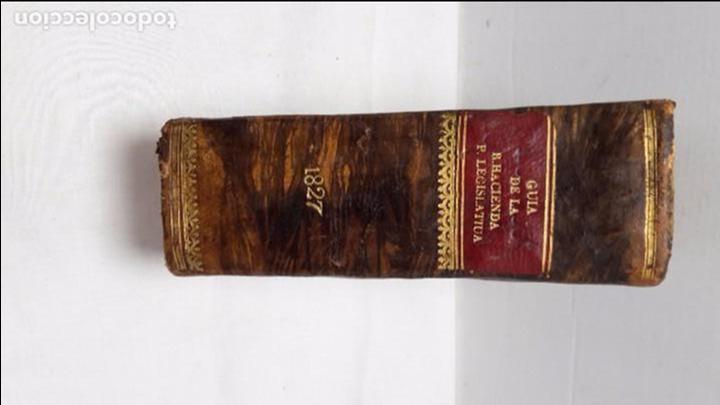 GUIA O ESTADO GENERAL DE LA REAL HACIENDA DE ESPAÑA, AÑO 1827 PARTE LEGISLATIVA. (Libros antiguos (hasta 1936), raros y curiosos - Historia Antigua)