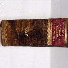 Libros antiguos: GUIA O ESTADO GENERAL DE LA REAL HACIENDA DE ESPAÑA, AÑO 1827 PARTE LEGISLATIVA. . Lote 76983369