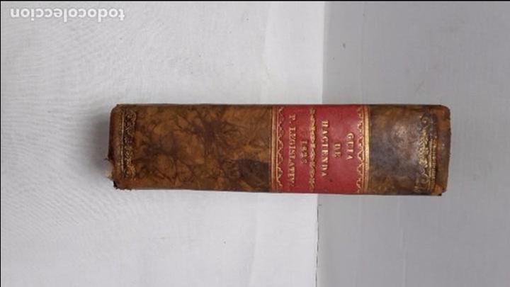 GUIA O ESTADO GENERAL DE LA REAL HACIENDA DE ESPAÑA, AÑO 1828 PARTE LEGISLATIVA. (Libros antiguos (hasta 1936), raros y curiosos - Historia Antigua)