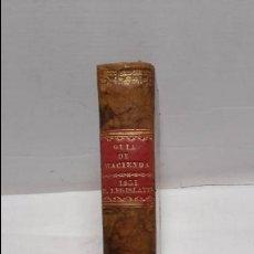 Libros antiguos: GUIA O ESTADO GENERAL DE LA REAL HACIENDA DE ESPAÑA, AÑO 1831 PARTE LEGISLATIVA. . Lote 76986845