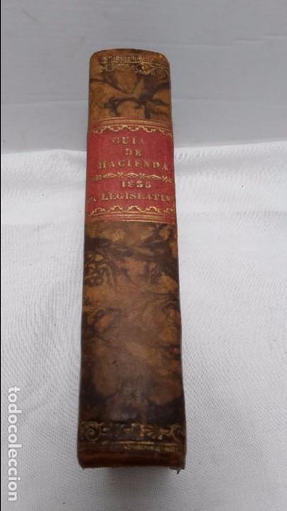 GUIA O ESTADO GENERAL DE LA REAL HACIENDA DE ESPAÑA, AÑO 1835 PARTE LEGISLATIVA. (Libros antiguos (hasta 1936), raros y curiosos - Historia Antigua)