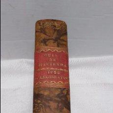 Libros antiguos: GUIA O ESTADO GENERAL DE LA REAL HACIENDA DE ESPAÑA, AÑO 1835 PARTE LEGISLATIVA. . Lote 76991745