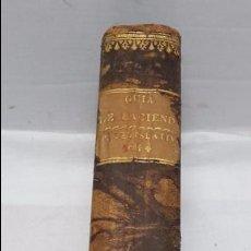 Libros antiguos: GUIA O ESTADO GENERAL DE LA REAL HACIENDA DE ESPAÑA, AÑO 1844 PARTE LEGISLATIVA. . Lote 77071005