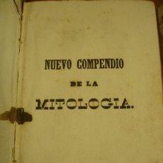 Libros antiguos: NUEVO COMPENDIO DE LA MITOLOGIA 1842 HISTORIA DE LOS DIOSES Y HEROES FABULOSOS . Lote 78117581