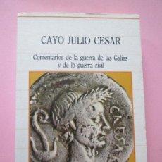 Libros antiguos: LIBRO-CAYO JULIO CESAR-COMENTARIOS DE LA GUERRA DE LAS GALIAS Y DE LA GUERRA CIVIL-SARPE-Nº18-1985-3. Lote 78178769