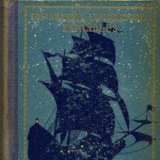 Libros antiguos: HERNÁN CORTÉS O LA CONQUISTA DE MÉJICO, POR JOSÉ ESCOFET. 1925. (1.1). Lote 78401745