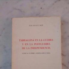 Alte Bücher - Tarragona en la guerra y posguerra de independencia 1965 - 79948541