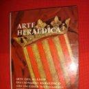 Libros antiguos: ARTE HERALDICA POR XAVIER CALICÓ AÑO 1967. Lote 80098081
