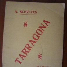 Libros antiguos: TARRAGONA. A. SCHULTEN. 1921. EN CATALÀ.. Lote 80425149