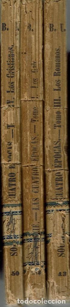 Libros antiguos: LAS CUATRO ÉPOCAS, DE SOULIÉ.TOMO II:LOS GALOS.TOMO III:LOS ROMANOS Y TOMO IV:LOS CRISTIANOS. (1.1) - Foto 3 - 80730802