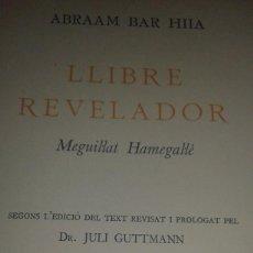 Libros antiguos: LLIBRE REVELADOR AUTOR ABRAAM BAR HIIA. Lote 80756442