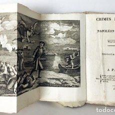 Libros antiguos: CRIMES ET PÉCHÉS DE NAPOLÉON BONAPARTE. (PAR P. CUISIN.) PARIS, 1816. (GRABADO PLEGADO . Lote 81962572