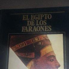 Libros antiguos: EL EGIPTO DE LOS FARAONES, LOS GRANDES IMPERIOS Y CIVILIZACIONES, DE SARPE. REF. 087. Lote 82010500