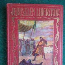 Libros antiguos: PAGINAS BRILLANTES - JERUSALEN LIBERTADA. Lote 85612284