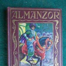 Libros antiguos: PAGINAS BRILLANTES - ALMANZOR. Lote 85612768