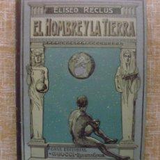 Alte Bücher - El Hombre y la Tierra, Elíseo Reclús, Casa Editorial Maucci, Tomo segundo - 86238460