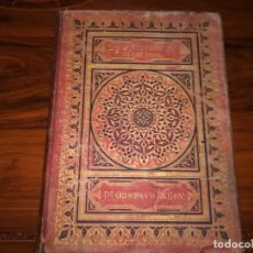 Libros antiguos: LIBRO LA CIVILIZACIÓN DE LOS ÁRABES POR GUSTAVO LE BON ILUSTRADA CON PRECIOSOS GRABADOS AÑO 1886. Lote 86351780