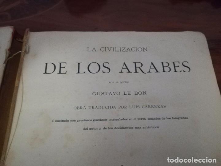 Libros antiguos: Libro la civilización de los árabes por Gustavo le Bon ilustrada con preciosos grabados año 1886 - Foto 11 - 86351780