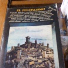 Libros antiguos: EL FEUDALISMO DE VARIOS AUTORES - EDITORIAL AYUSO. Lote 86502720