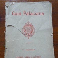 Libros antiguos: GUÍA PALACIANA, LAVATORIO Y COMIDA DE POBRES. Lote 88150312