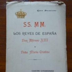 Libros antiguos: GUÍA PALACIANA, SSMM LOS REYES DE ESPAÑA, ALFONSO XIII Y MARÍA CRISTINA. Lote 88151000