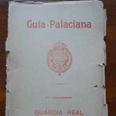 Libros antiguos: GUÍA PALACIANA, LA GUARDIA REAL. Lote 88151256