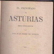 Alte Bücher - JUAN PÉREZ DE GUZMÁN: EL PRINCIPADO DE ASTURIAS. BOSQUEJO HISTÓRICO. MADRID 1880. PRIMERA EDICIÓN - 88514532