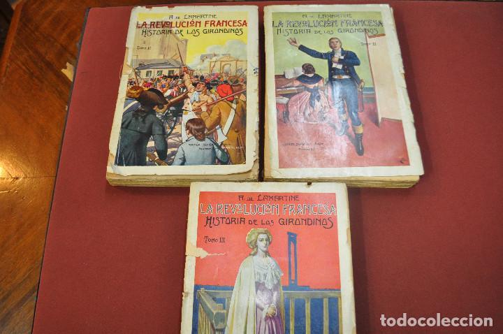 3 TOMOS LA REVOLUCION FRANCESA , HISTORIA DE LOS GIRONDINOS AÑOS 30 , EJEMPLARES INTONSOS - AHG (Libros antiguos (hasta 1936), raros y curiosos - Historia Antigua)