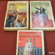 Libros antiguos - 3 tomos la revolucion francesa , historia de los girondinos años 30 , ejemplares intonsos - AHG - 88604164