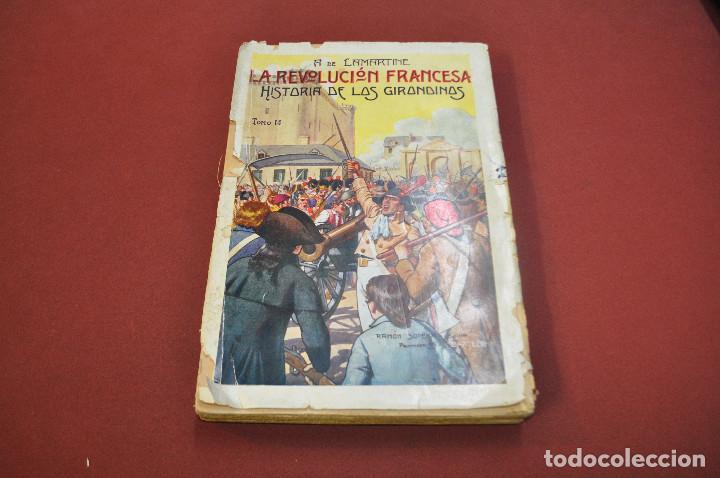 Libros antiguos: 3 tomos la revolucion francesa , historia de los girondinos años 30 , ejemplares intonsos - AHG - Foto 2 - 88604164