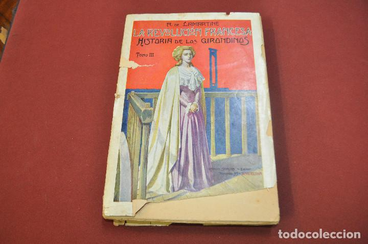 Libros antiguos: 3 tomos la revolucion francesa , historia de los girondinos años 30 , ejemplares intonsos - AHG - Foto 9 - 88604164
