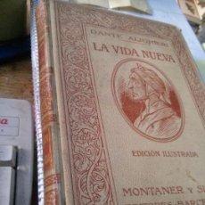 Libros antiguos: LA VIDA NUEVA, DANTE ALIGHIERI , ILUSTRADA 1912/*. Lote 88616088