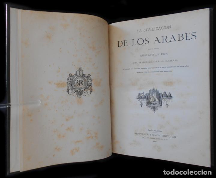 Libros antiguos: PCBROS - LA CIVILIZACIÓN DE LOS ÁRABES - GUSTAVO LE BON - ED. MONTANER Y SIMÓN EDITORES - 1886 - Foto 2 - 88886160