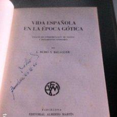 Libros antiguos: LA VIDA ESPAÑOLA EN LA ÉPOCA GÓTICA RUBIÓ I BALAGUER.. Lote 89687848