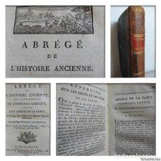 Libros antiguos: ABRÉGÉ DE L'HISTOIRE ANCIENNE (1809) - EGIPTO, GRECIA, ALEJANDRO EL GRANDE, DIOSES, HÉROES, TROYA.... Lote 90148860